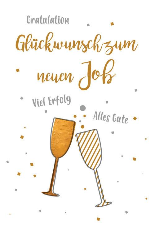 Für neuen job glückwünsche Arbeitssprüche: 9